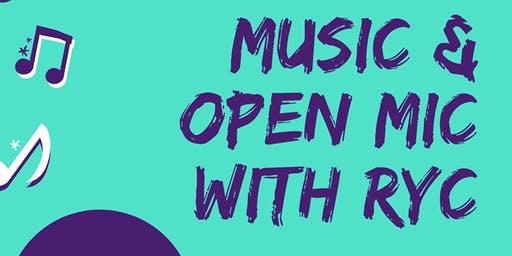 Music & Open Mic with RYC