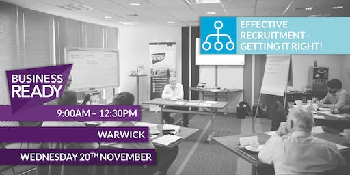 Effective Recruitment - Getting it right!