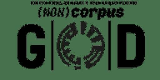 (Non)Corpus: GOD - De verbindende en ongrijpbare ervaring van de stem