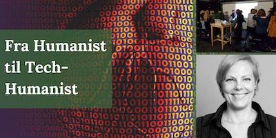Fra Humanist til Tech-Humanist