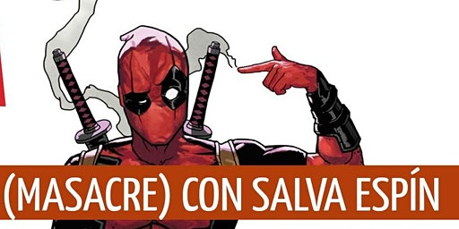 Dibujando a Deadpool (Masacre) con Salva Espín