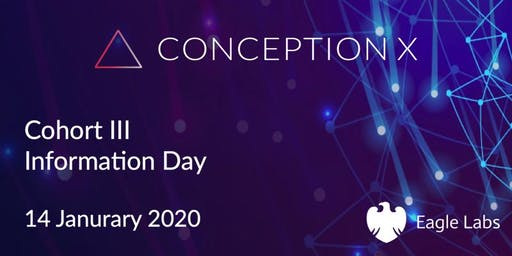 Conception X Information Day for Cohort III