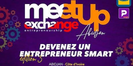 MeetUp Exchange Entrepreneurship Edition 3 billets