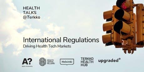 Health Talks: International Regulations tickets