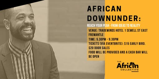 African Downunder- Reach your Peak! From Ideas to