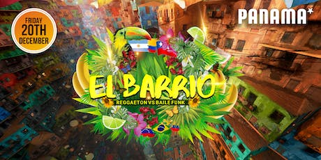 EL BARRIO   REGGAETON VS  BAILE FUNK tickets