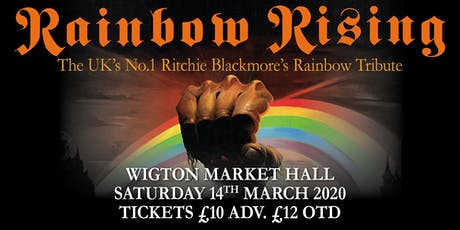 Rainbow Rising - The UK's No.1 Ritchie Blackmore's Rainbow Tribute - Wigton tickets