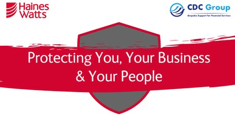 Protecting You, Your Business & Your People tickets