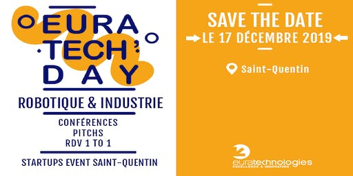 EuraTech'Day Saint-Quentin - robotique & industrie