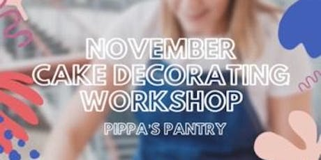 Pippa's Pantry Cake Decorating Workshop tickets