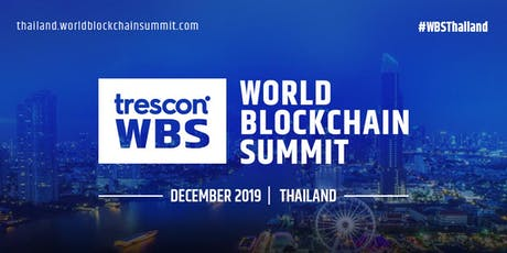 World Blockchain Summit - Bangkok 2019 tickets