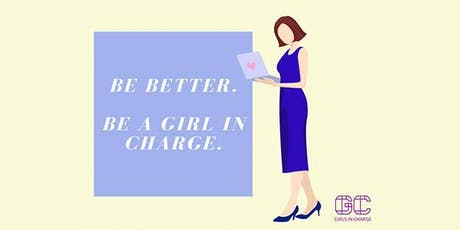 Girls in Charge Workshop 1: Be a Confident Woman in Business tickets