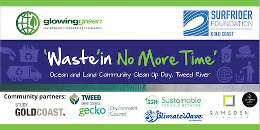 Waste'In No More Time - Community Clean Up Event