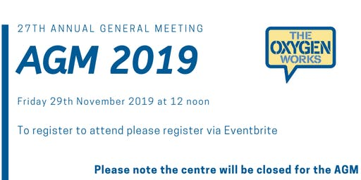 AGM 2019 - 27th Annual General Meeting of The Oxygen Works