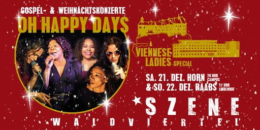 OH HAPPY DAYS - Gospel & Weihnachtskonzerte - a VIENNESE LADIES special