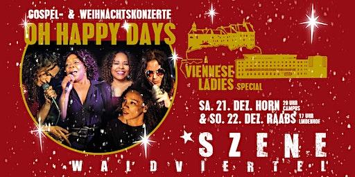 OH HAPPY DAYS - Gospel & Weihnachtskonzerte - a VIENNESE LADIES special