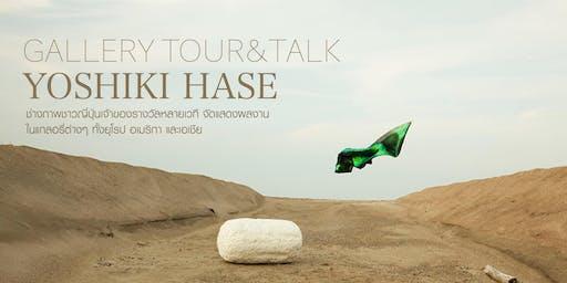 TOUR&TALK  YOSHIKI HASE
