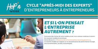 Cycle RDV des EXPERTS : Et si l'on pensait l'entreprise autrement !