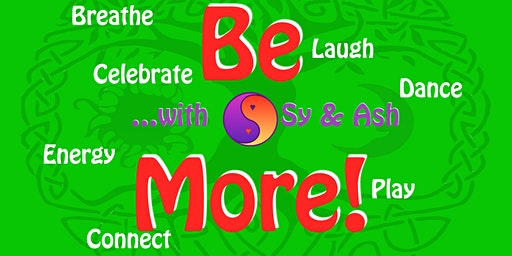 "Be More! with Sy & Ash - December ""Yule"" Gathering"