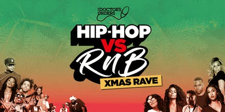 Hip-Hop vs RnB Xmas Rave tickets