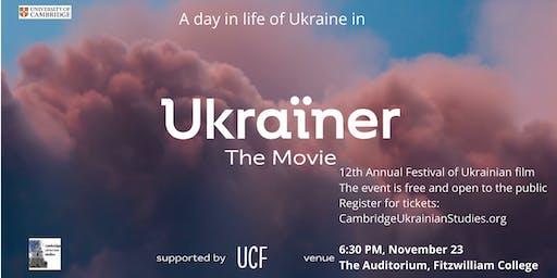 'Ukrainer. The Movie' (2019 film) - 12th Annual Festival of Ukrainian Film
