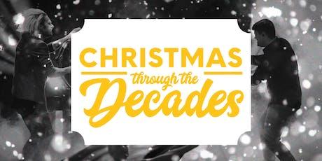 Christmas Through The Decades tickets