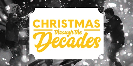 Christmas Through The Decades tickets