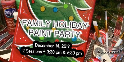 FAMILY HOLIDAY PAINT PARTY - Session 1