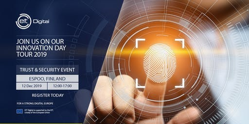 EIT Digital Innovation Day 2019 / Trust & Security
