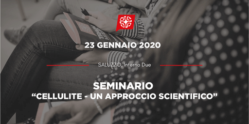 "MasterClass: ""Cellulite - Un approccio scientifico"""