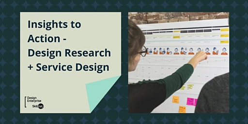 Insights to Action - Design Research + Service Des
