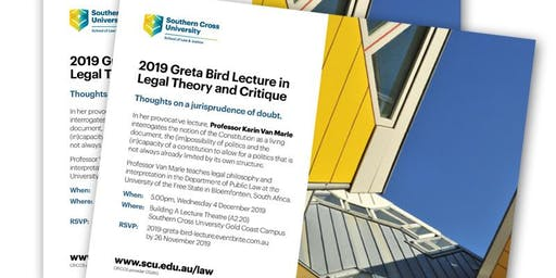 2019 Greta Bird Lecture in Legal Theory and Critique