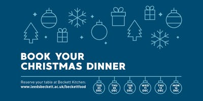 Leeds Beckett Christmas Dinner 2019 (Beckett Kitchen, Headingley Campus)
