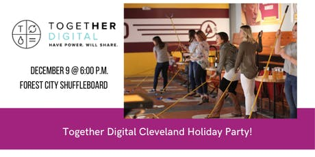 Together Digital Cleveland December Members Only Meetup: Holiday Party! tickets