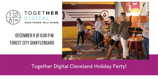 Together Digital Cleveland December Members Only Meetup: Holiday Party!