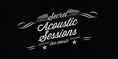 Secret Acoustic Sessions #3