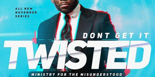 Don't Get It Twisted, Ministry For The Misunderstood Series
