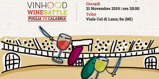 VINHOOD Wineshow: Winebattle Puglia vs Calabria