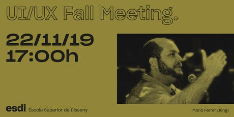 UI/UX Fall Meeting - ESDi entradas
