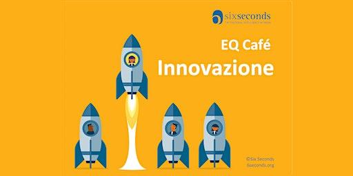 EQ Café: Innovazione (Milano)