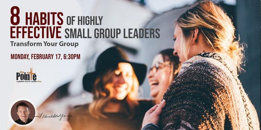 8 Habits of Highly Effective Small Group Leaders Workshop