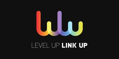 Level Up Link Up tickets