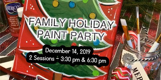 FAMILY HOLIDAY PAINT PARTY- SESSION 2