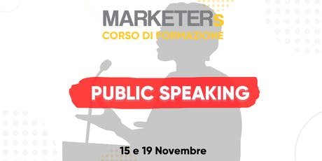 Corso di formazione: Public Speaking biglietti