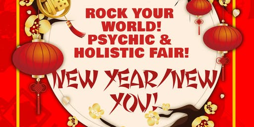 Rock Your World Dearborn Heights New Year Psychic & Holistic Fair!