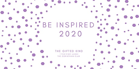 The Gifted Kind: 1 year since launch: BE INSPIRED tickets