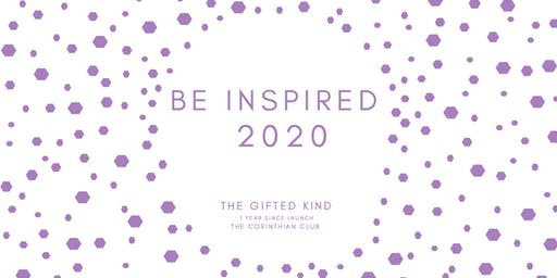 The Gifted Kind: 1 year since launch: BE INSPIRED