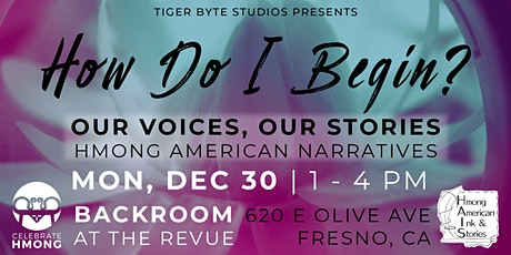 How Do I Begin? Our Voices, Our Stories - Hmong American Narratives tickets