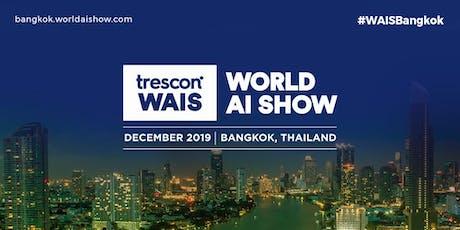 World AI Show - Bangkok 2019 tickets