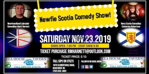 Newfie Scotia Comedy Show!